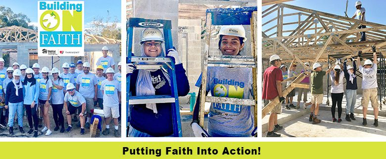 Raising the roof on the first of two Habitat-Thrivent Faith Build homes